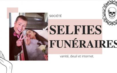 selfie funéraire